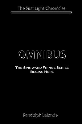 First Light Chronicles Omnibus