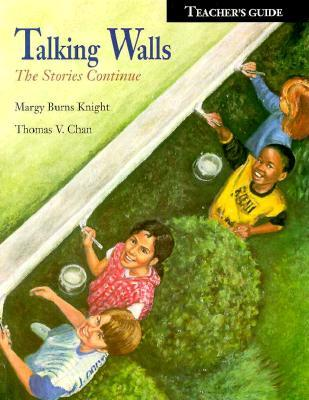 Talking Walls: The Stories Continue : Teacher's Guide