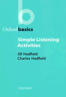 Simple Listening Activities by Jill Hadfield