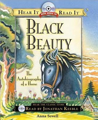 Black Beauty: The Autobiography of a Horse With Audio CD (Hear It Read It)