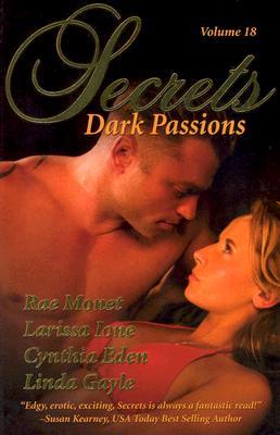 Secrets Volume 18 Dark Passions by Rae Monet