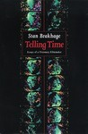 Telling Time: Essays of a Visionary Filmmaker