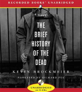 The Brief History of the Dead by Kevin Brockmeier