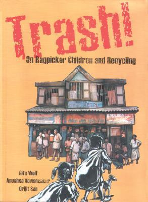 Trash!: On Ragpicker Children and Recycling