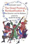 Great Piratical Rumbustification: & the Librarian and the Robbers