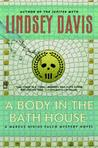 A Body in the Bathhouse by Lindsey Davis