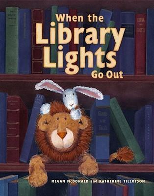 When the Library Lights Go Out by Megan McDonald