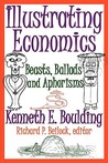 Illustrating Economics: Beasts, Ballads and Aphorisms