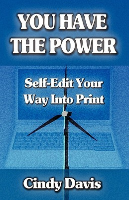 You Have the Power - Self-Edit Your Way Into Print