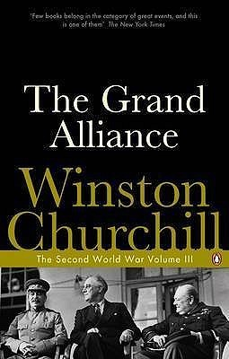 The Grand Alliance by Winston S. Churchill