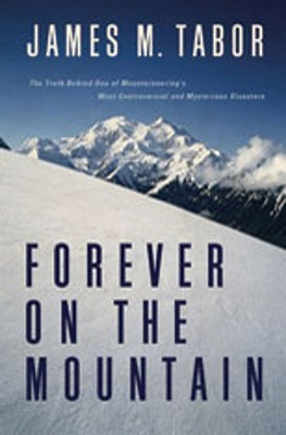 Forever on the Mountain by James M. Tabor