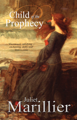Child of the Prophecy by Juliet Marillier
