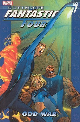 Ultimate Fantastic Four, Volume 7 by Mike Carey