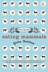 Eating Mammals: Three Novellas
