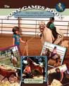 The Pony Games Book: Fun, Creative, and Educational Games for Kids and Ponies