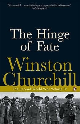 The Hinge of Fate by Winston S. Churchill