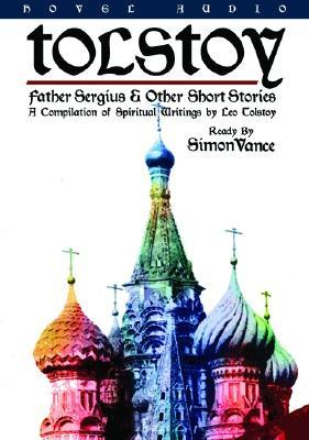 Father Sergius & Other Short Stories