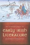 An Introduction to Early Irish Literature