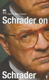 Schrader on Schrader & Other Writings. Edited by Kevin Jackson