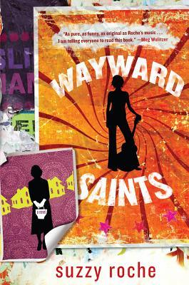 Wayward Saints by Suzzy Roche