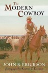 The Modern Cowboy (Western Life Series, No. 7.)