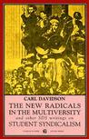 The New Radicals in the Multiversity and Other S.D.S. Writings on Student Syndicalism (Sixties Series)