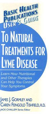 User's Guide to Natural Treatments for Lyme Disease