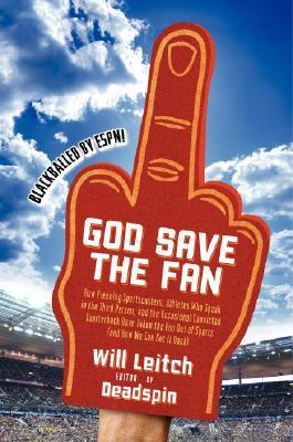 God Save the Fan by Will Leitch