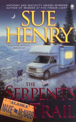 The Serpents Trail (Maxie and Stretch, #1)