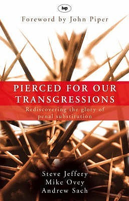 Pierced for our Transgressions by Steve Jeffery