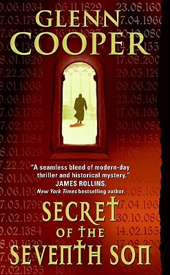 Secret of the Seventh Son by Glenn Cooper