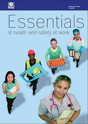 Essentials Of Health And Safety At Work