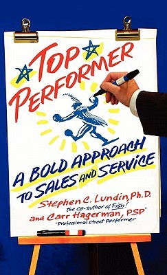 Top Performer by Stephen C. Lundin