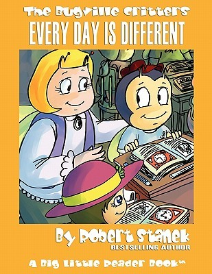 Every Day Is Different (Bugville Critters, #22)