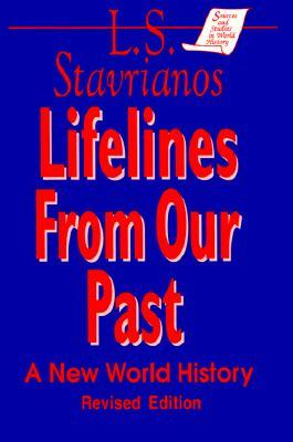 Lifelines from Our Past by Leften Stavros Stavrianos