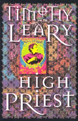 High Priest by Timothy Leary