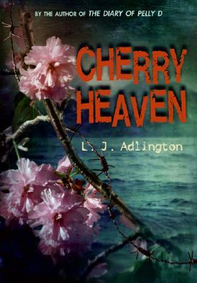 Cherry Heaven by Lucy Adlington