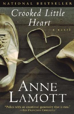 Crooked Little Heart by Anne Lamott