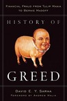 History of Greed by David E.Y. Sarna