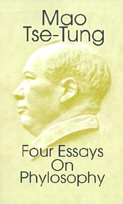 four essays on philosophy by mao tse tung  reviews discussion