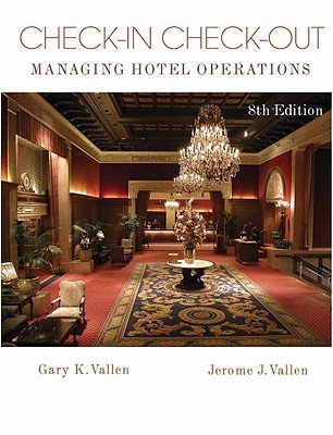 Check-In Check-Out by Gary K. Vallen