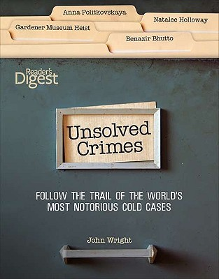 Unsolved Crimes by John W. Wright