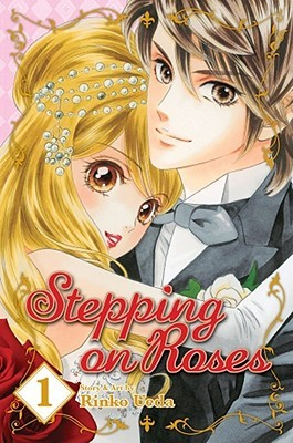 Stepping on Roses, Vol. 1 by Rinko Ueda