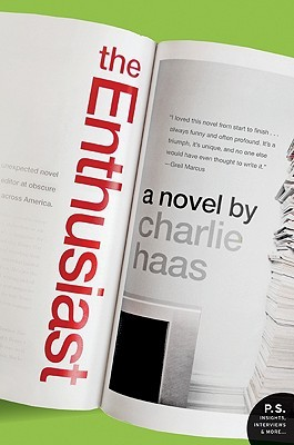 The Enthusiast by Charlie Haas