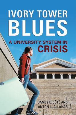 Ivory Tower Blues: A University System in Crisis