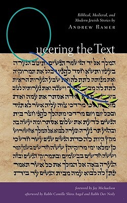 Queering the Text by Andrew Ramer