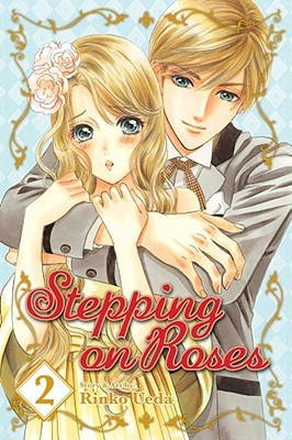 Stepping on Roses, Volume 2 (Stepping On Roses #2)