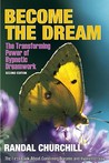 Become the Dream: Trasnforming Power of Hypnotic Dreamwork, Second Edition