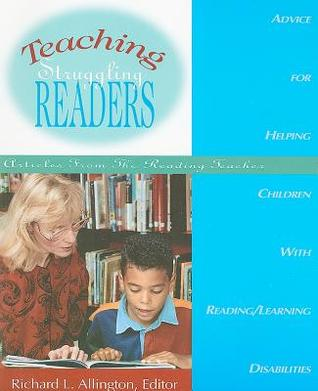 Teaching Struggling Readers: Articles From The Reading Teacher