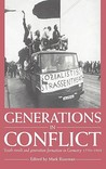Generations in Conflict: Youth Revolt and Generation Formation in Germany 1770 1968